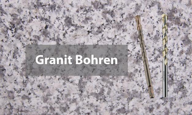 Granit bohren einfach erklärt