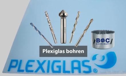 Plexiglas bohren – einfach saubere Löcher